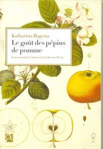 Le premier roman de l'Allemande Katarina Hagena.