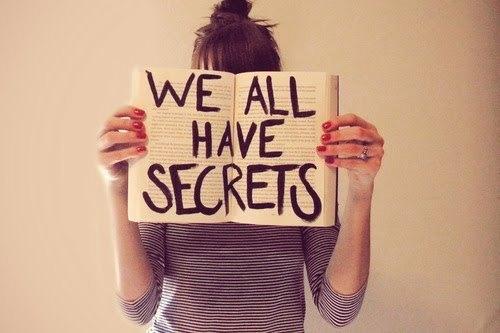 Les secrets./